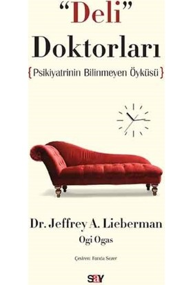Deli Doktorları - Jeffrey A. Lieberman