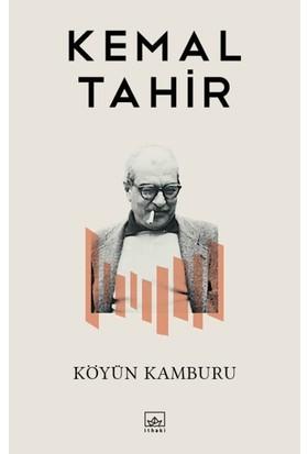 Köyün Kamburu - Kemal Tahir