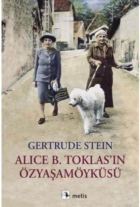 Alice B. Toklas'ın Özyaşamöyküsü - Gertrude Stein