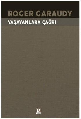 Yaşayanlara Çağrı-Roger Garaudy