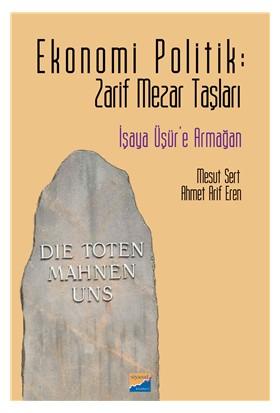 Zarif Mezar Taşları İşeya Üşür'e Armağan - Mesut Yar