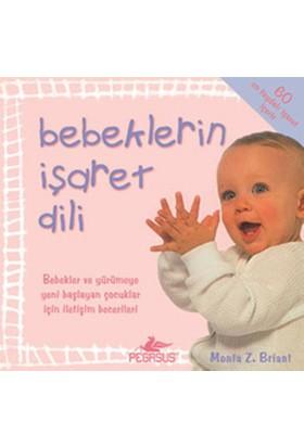 Bebeklerin İşaret Dili - Monta Z Briant