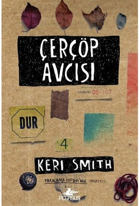 Çerçöp Avcısı - Keri Smith