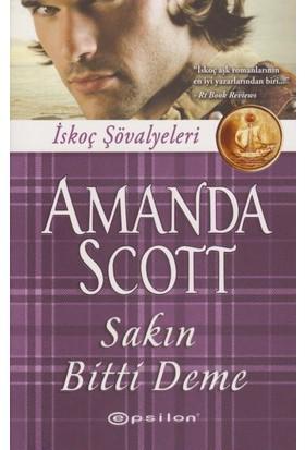 Sakın Bitti Deme - Amanda Scott