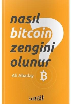 Nasıl Bitcoin Zengini Olunur? - Ali Abaday