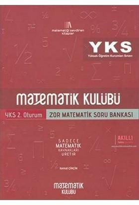 Matematik Kulübü Yks 2. Oturum Zor Matematik Soru Bankası - Kemal Çinçin