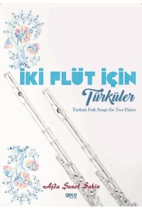 İki Flüt İçin Türküler - Ajda Şenol Sakin