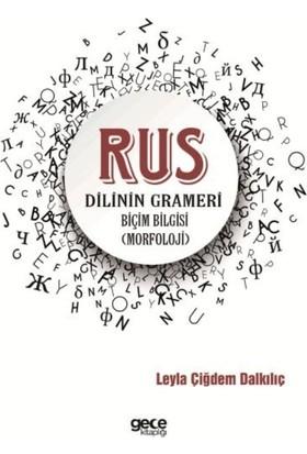 Rus Dilinin Grameri - Leyla Çiğdem Dalkılıç