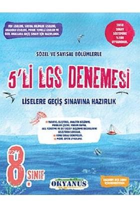 Okyanus 8. Sınıf Lgs 5'Li Deneme