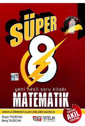 Nitelik Yayınları 8. Sınıf Süper Matematik Soru Kitabı - Özgür Tezecan