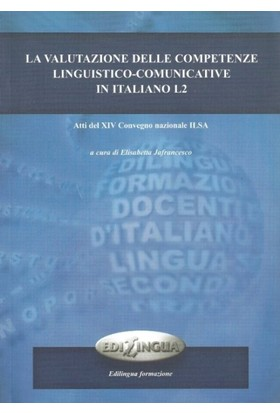 La Valutazione Delle Competenze Linguistico-Comunicative İn İtaliano L2