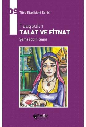 Taaşşuk-ı Talat Ve Fitnat - Şemseddin Sami
