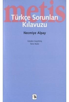 Türkçe Sorunları Kılavuzu - Necmiye Alpay