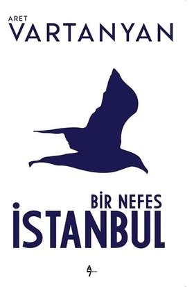 Bir Nefes İstanbul - Aret Vartanyan