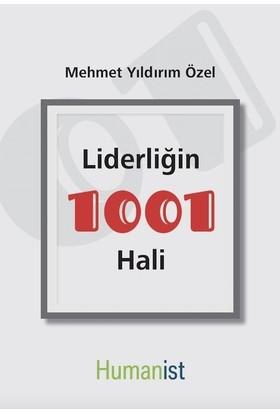 Liderliğin 1001 Hali - Mehmet Yıldırım Özel