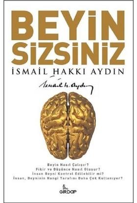 Beyin Sizsiniz - İsmail Hakkı Aydın