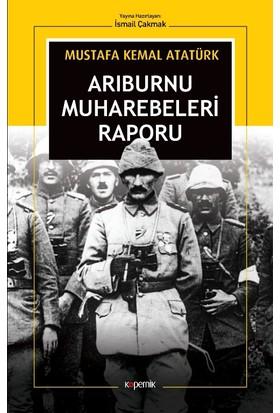 Arı Burnu Muharebeleri Raporu - Mustafa Kemal Atatürk