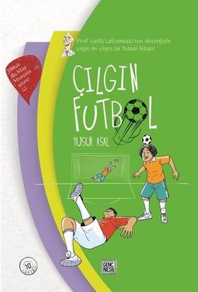 Çılgın Futbol - Yusuf Asal