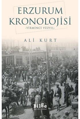 Erzurum Kronolojisi-Yirminci Yüzyıl - Ali Kurt