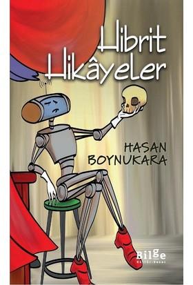 Hibrit Hikayeler - Hasan Boynukara