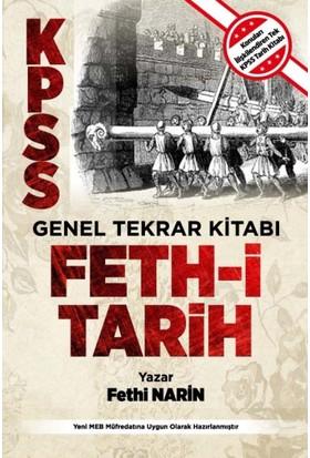 Feth-İ Tarih (Kpss Tarih Tekrar Kitabı - Fethi Narin