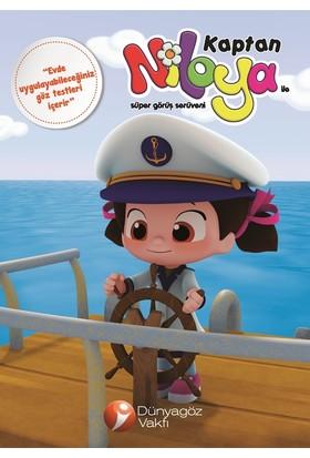 Kaptan Niloya İle Süper Görüş Serüveni (Çocuklar için Göz Testi İçerir)