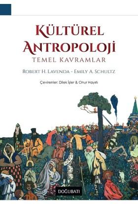 Kütürel Antropoloji Temel Kavramlar - Robert H. Lavenda