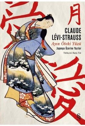 Ayın Öteki Yüzü - Claude Levi Strauss