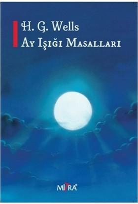 Ay Işığı Masalları - H. G. Wells