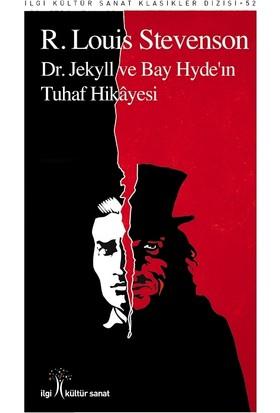 Dr. Jekyll Ve Bay Hyde'ın Tuhaf Hikayesi - R. Louis Stevenson