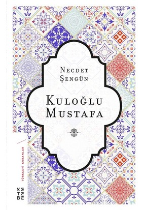 Kuloğlu Mustafa - Necdet Şengün
