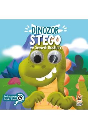 Dinozor Stego Ve Sevimli Dostları :Bu Kocaman Gözler Kimin?(Ciltli) - Asiye Aslı Aslaner