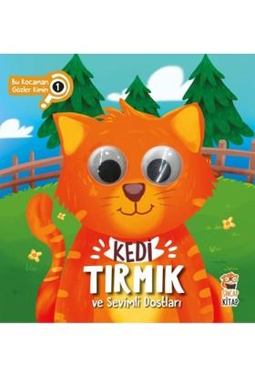 Kedi Tırmık Ve Sevimli Dostları :Bu Kocaman Gözler Kimin?(Ciltli) - Asiye Aslı Aslaner