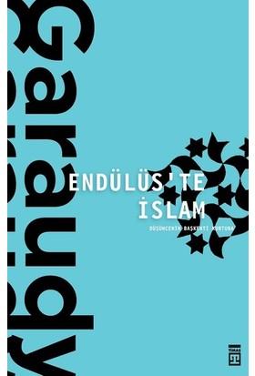 Endülüste İslam - Roger Garaudy