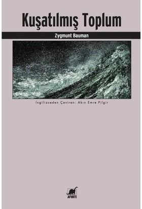 Kuşatılmış Toplum - Zygmunt Bauman