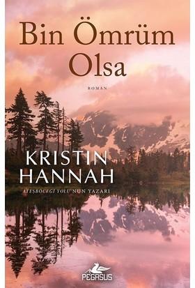Bin Ömrüm Olsa - Kristin Hannah