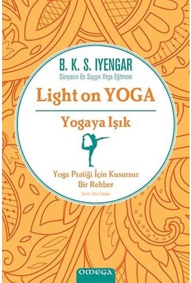 Light On Yoga Yogaya Işık - B.K.S. Iyengar
