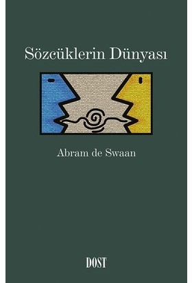 Sözcüklerin Dünyası - Abram De Swaan