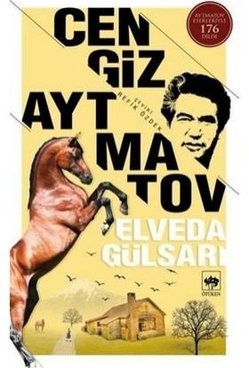 Elveda Gülsarı - Cengiz Aytmatov