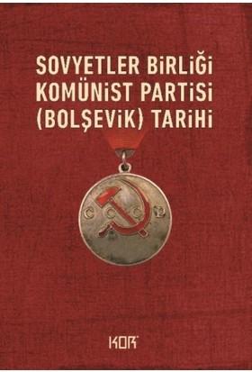 Sovyetler Birliği Komünist /Bolşevik/ Partisinin Tarihi