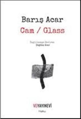 Cam Glass - Barış Acar