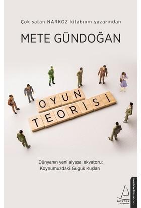 Oyun Teorisi - Mete Gündoğan