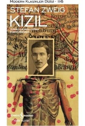 Kızıl-Modern Klasikler Dizisi 116 - Stefan Zweig