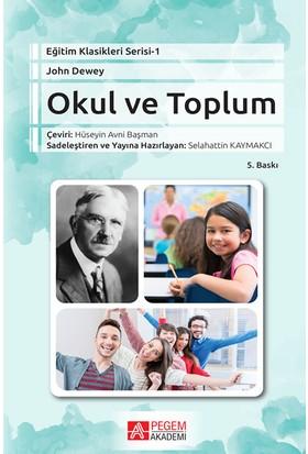 Okul Ve Toplum - John Dewey