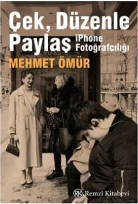 Çek Düzenle Paylaş - Mehmet Ömür