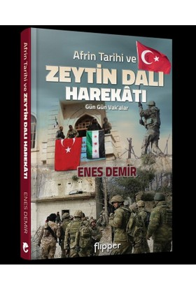 Afrin Tarihi Ve Zeytin Dalı Harekatı - Enes Demir