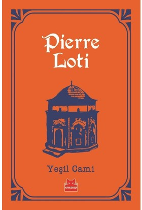 Yeşil Cami - Pierre Loti