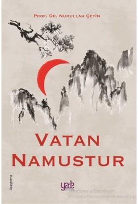 Vatan Namustur - Nurullah Çetin