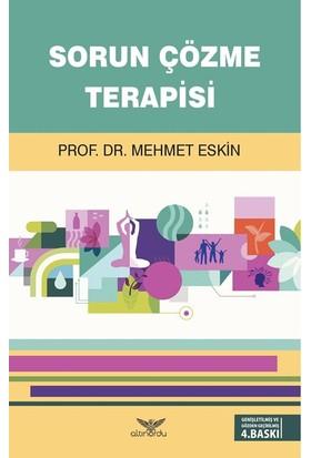 Sorun Çözme Terapisi - Mehmet Eskin