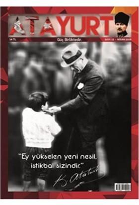 Atayurt Dergisi Nisan 2018 Sayısı